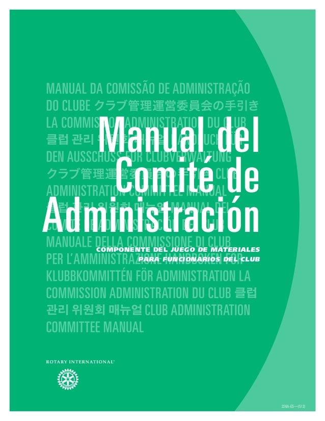 226A-ES—(512) Manual del Comité de AdministraciónComponente del Juego de materiales para funcionarios del club