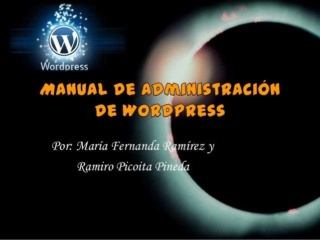 Por: María Fernanda Ramírez y     Ramiro Picoita Pineda