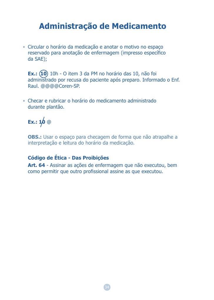 Administração de Medicamento• Circular o horário da medicação e anotar o motivo no espaço  reservado para anotação de enfe...
