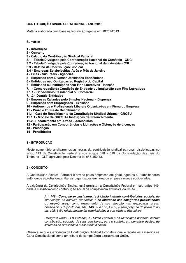CONTRIBUIÇÃO SINDICAL PATRONAL - ANO 2013 Matéria elaborada com base na legislação vigente em: 02/01/2013.  Sumário: 1 - I...