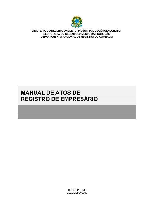 MINISTÉRIO DO DESENVOLVIMENTO, INDÚSTRIA E COMÉRCIO EXTERIOR SECRETARIA DO DESENVOLVIMENTO DA PRODUÇÃO DEPARTAMENTO NACION...