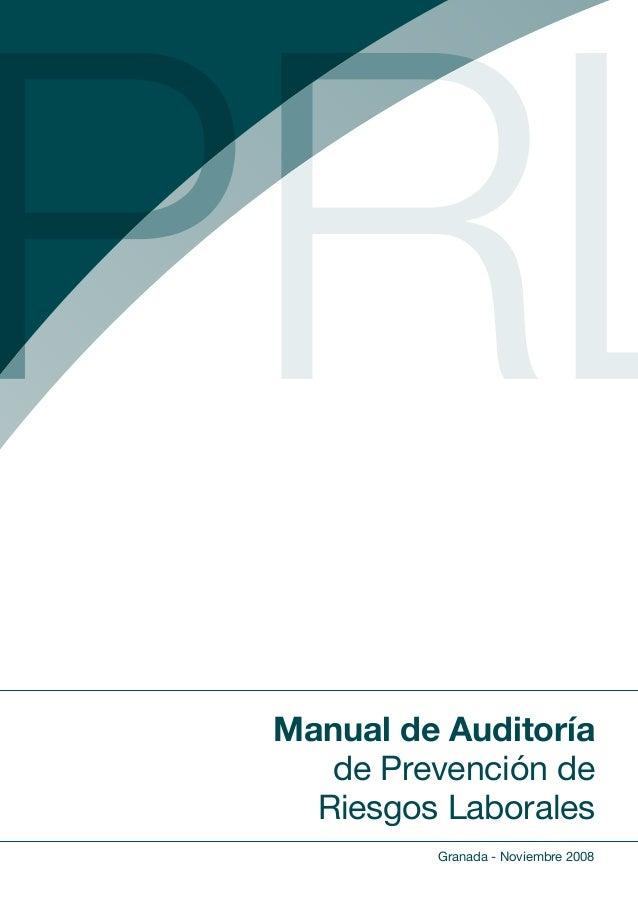 Granada - Noviembre 2008 Manual de Auditoría de Prevención de Riesgos Laborales