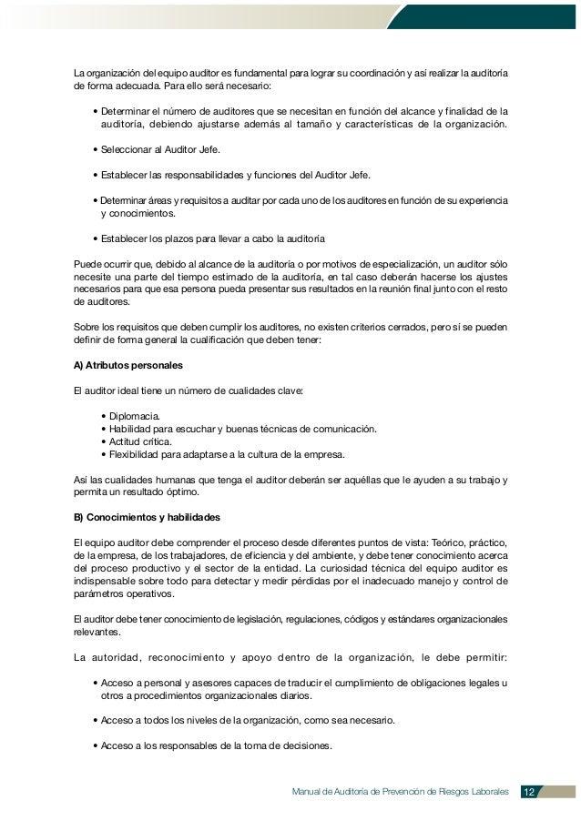 Manual de Auditoría de Prevención de Riesgos Laborales 12 La organización del equipo auditor es fundamental para lograr su...