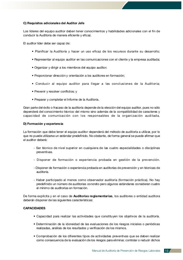 C) Requisitos adicionales del Auditor Jefe Los líderes del equipo auditor deben tener conocimientos y habilidades adiciona...