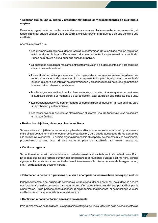 • Explicar que es una auditoria y presentar metodologías y procedimientos de auditoría a emplear Cuando la organización no...