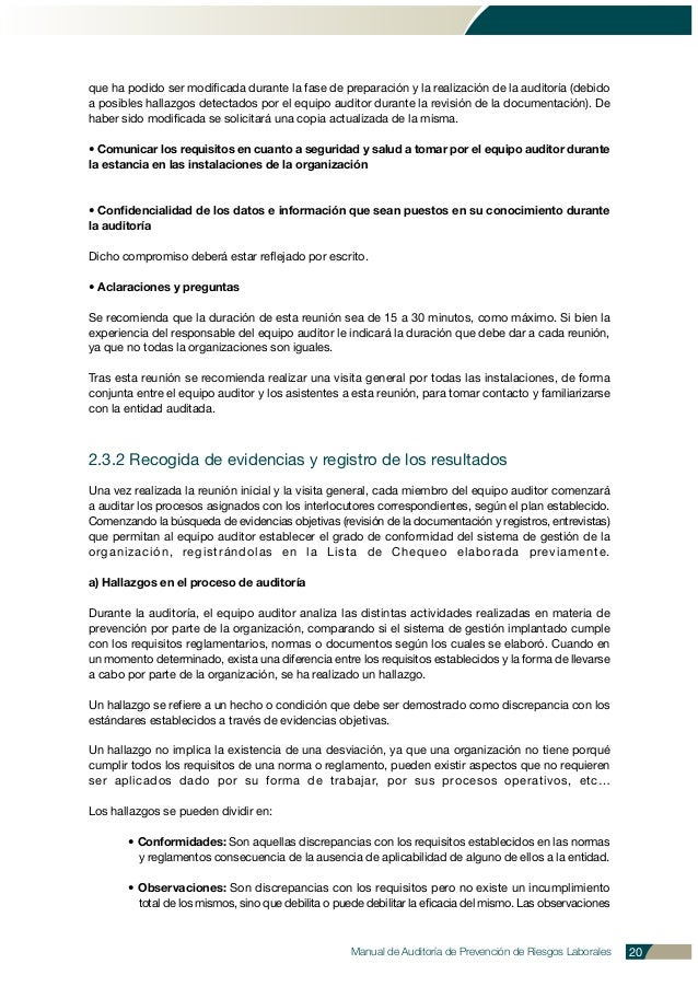 Manual de Auditoría de Prevención de Riesgos Laborales 20 que ha podido ser modificada durante la fase de preparación y la...