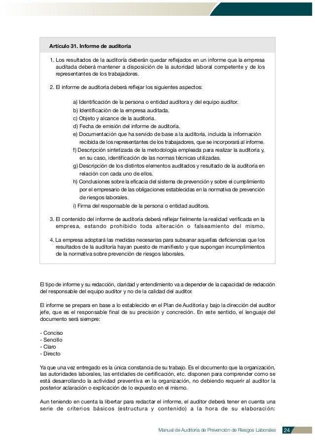 Manual de Auditoría de Prevención de Riesgos Laborales 24 Artículo 31. Informe de auditoría 1. Los resultados de la audito...