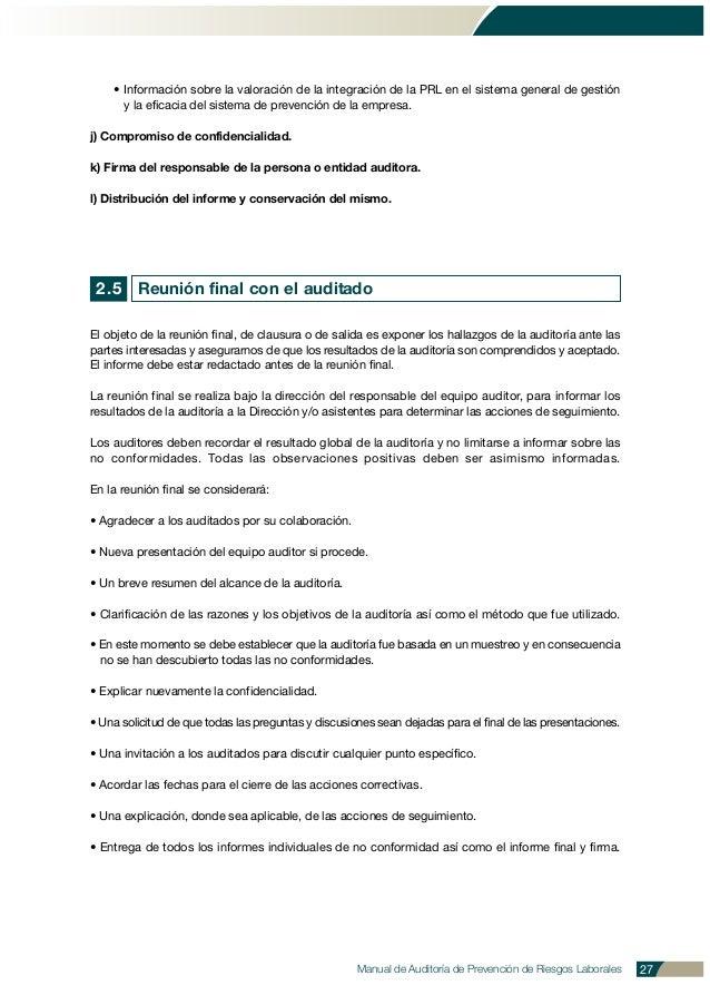 • Información sobre la valoración de la integración de la PRL en el sistema general de gestión y la eficacia del sistema d...