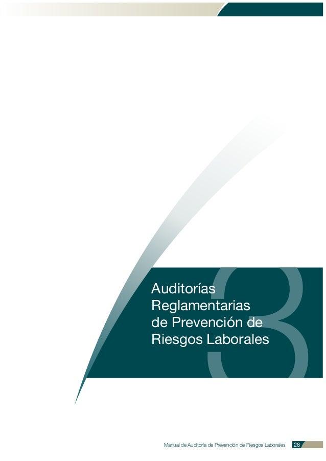 3 Auditorías Reglamentarias de Prevención de Riesgos Laborales Manual de Auditoría de Prevención de Riesgos Laborales 28