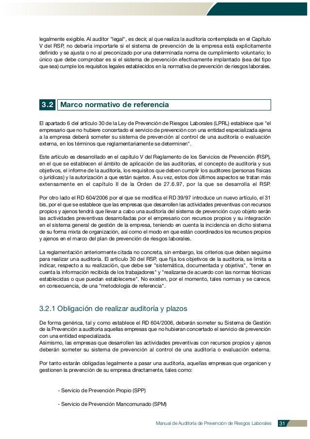 """legalmente exigible. Al auditor """"legal"""", es decir, al que realiza la auditoría contemplada en el Capítulo V del RSP, no de..."""