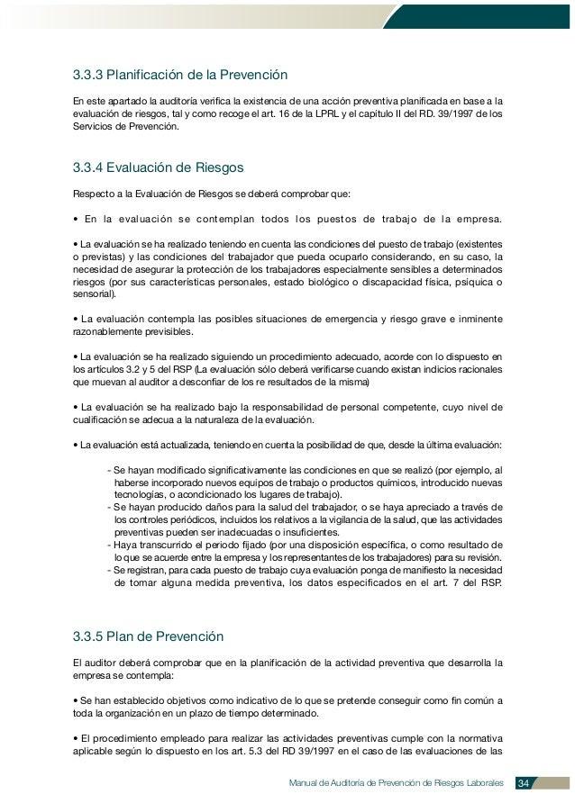 Manual de Auditoría de Prevención de Riesgos Laborales 34 3.3.3 Planificación de la Prevención En este apartado la auditor...