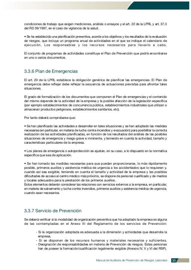 condiciones de trabajo que exigen mediciones, análisis o ensayos y el art. 22 de la LPRL y art. 37.3 del RD 39/1997, en el...