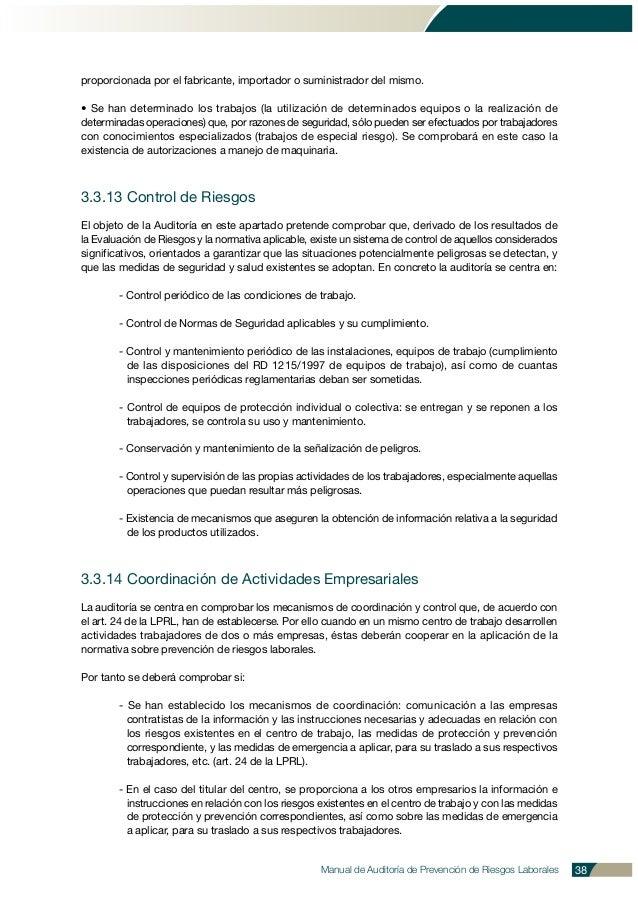 Manual de Auditoría de Prevención de Riesgos Laborales 38 proporcionada por el fabricante, importador o suministrador del ...