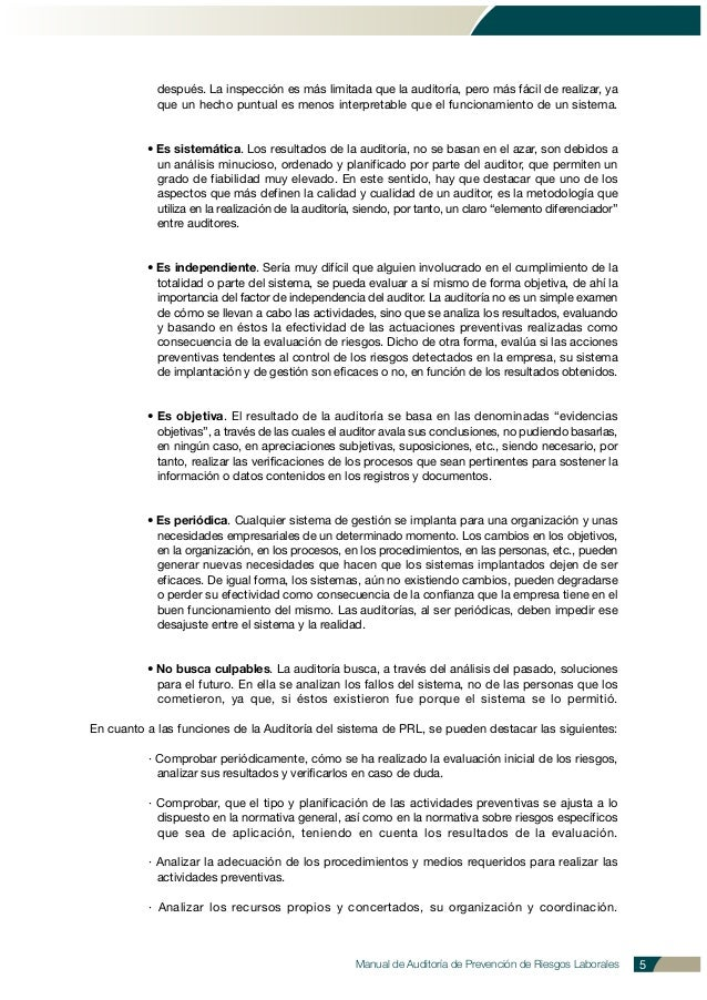 Manual de Auditoría de Prevención de Riesgos Laborales 5 después. La inspección es más limitada que la auditoría, pero más...
