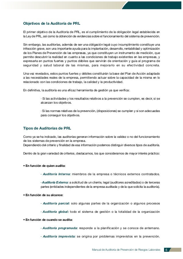 Objetivos de la Auditoría de PRL El primer objetivo de la Auditoría de PRL, es el cumplimiento de la obligación legal esta...