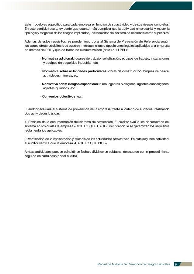 Manual de Auditoría de Prevención de Riesgos Laborales 9 Este modelo es específico para cada empresa en función de su acti...
