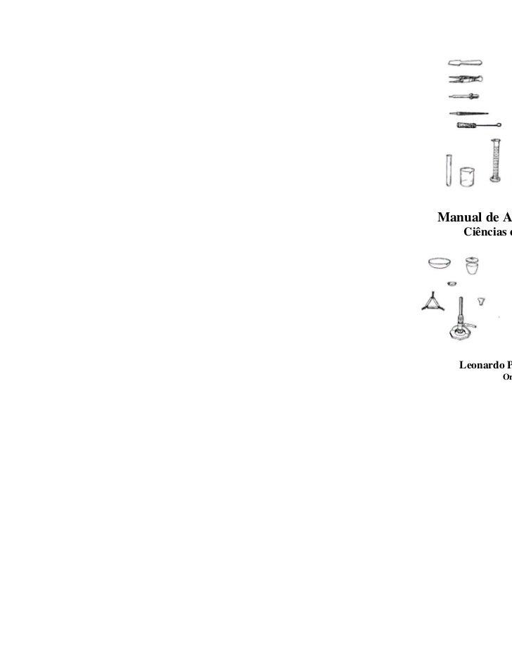 Manual de Aulas Práticas    Ciências e Biologia   Leonardo Pereira dos Santos           Organizador                       ...
