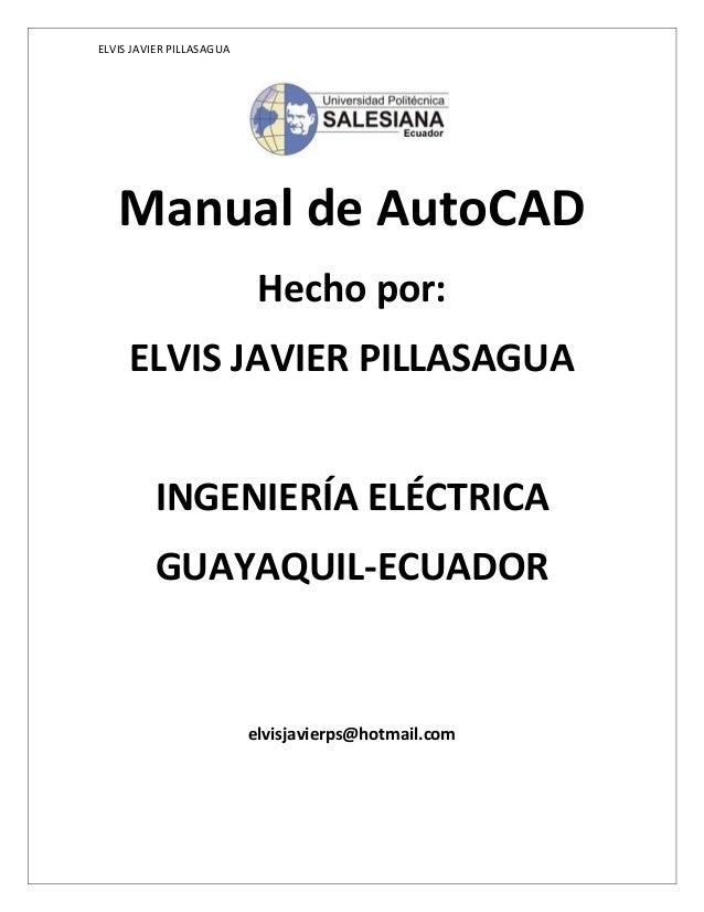 Manual de autocad Elvis Javier Pillasagua