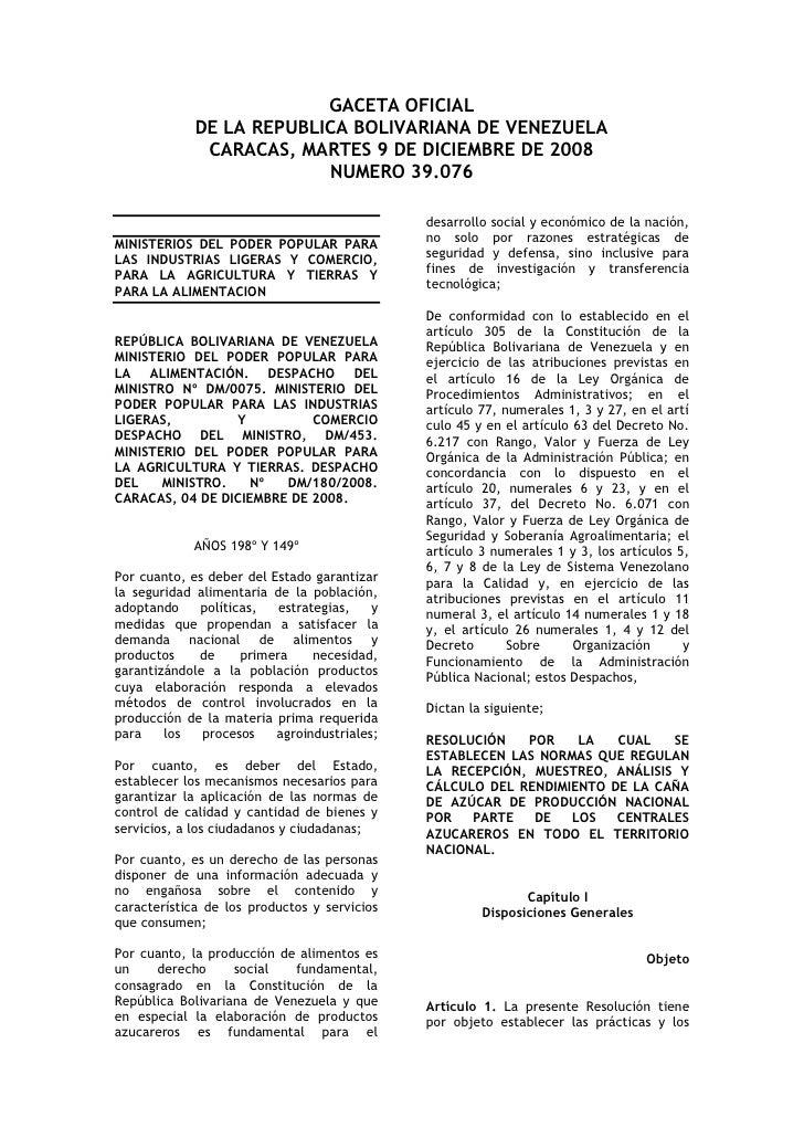 GACETA OFICIAL              DE LA REPUBLICA BOLIVARIANA DE VENEZUELA               CARACAS, MARTES 9 DE DICIEMBRE DE 2008 ...