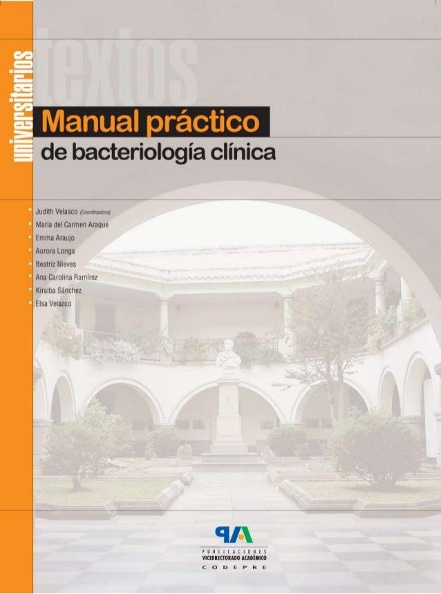 Colección Textos Universitarios Manual práctico de bacteriología clínica