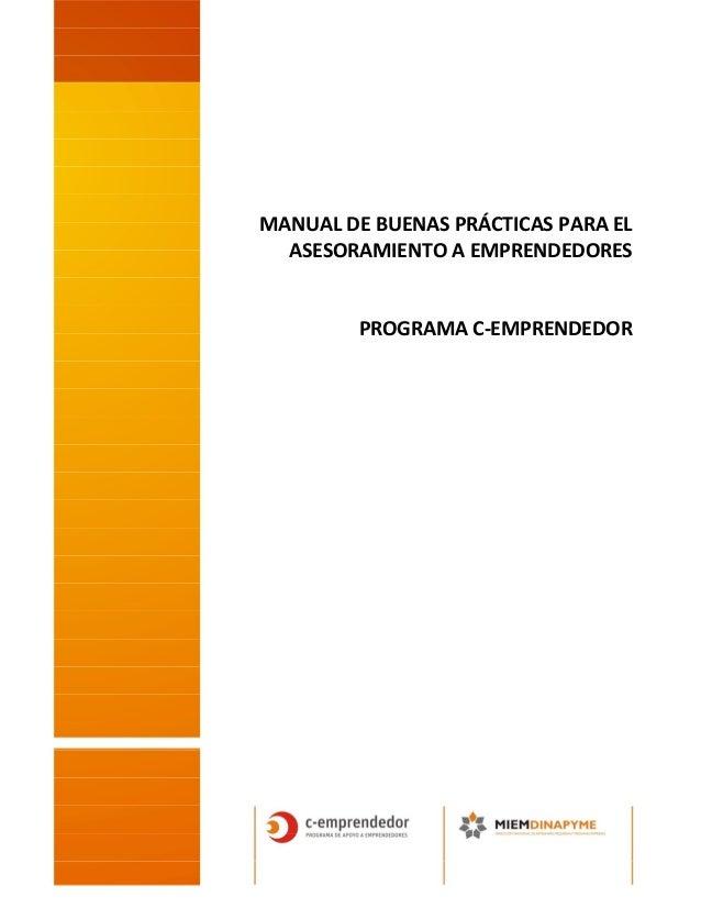 MANUAL DE BUENAS PRÁCTICAS PARA EL ASESORAMIENTO A EMPRENDEDORES PROGRAMA C-EMPRENDEDOR