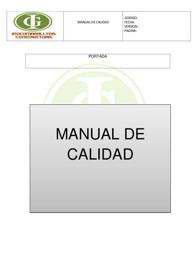 MANUAL DE CALIDADGODIGO:FECHA:VERSION :PAGINA:PORTADAMANUAL DECALIDAD