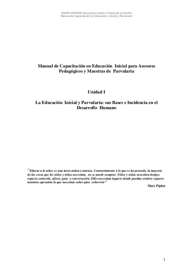 EQUIP1/EDIFAM- Educación Inicial a Través de la Familia Manual de Capacitación en Educación Inicial y Parvularia Manual de...