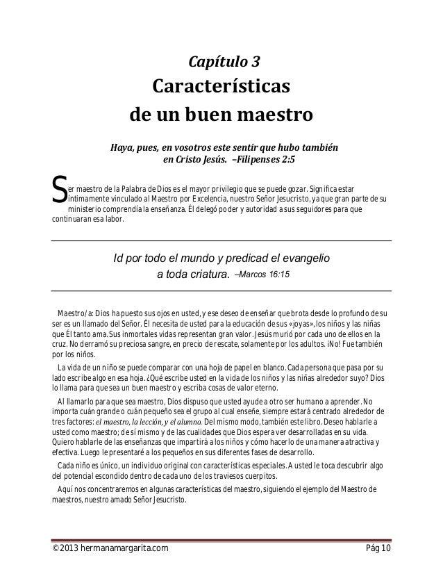 ©2013 hermanamargarita.com Pág 11 No se puede compartir lo que uno no ha experimentado. Teóricamente el maestro puede expl...