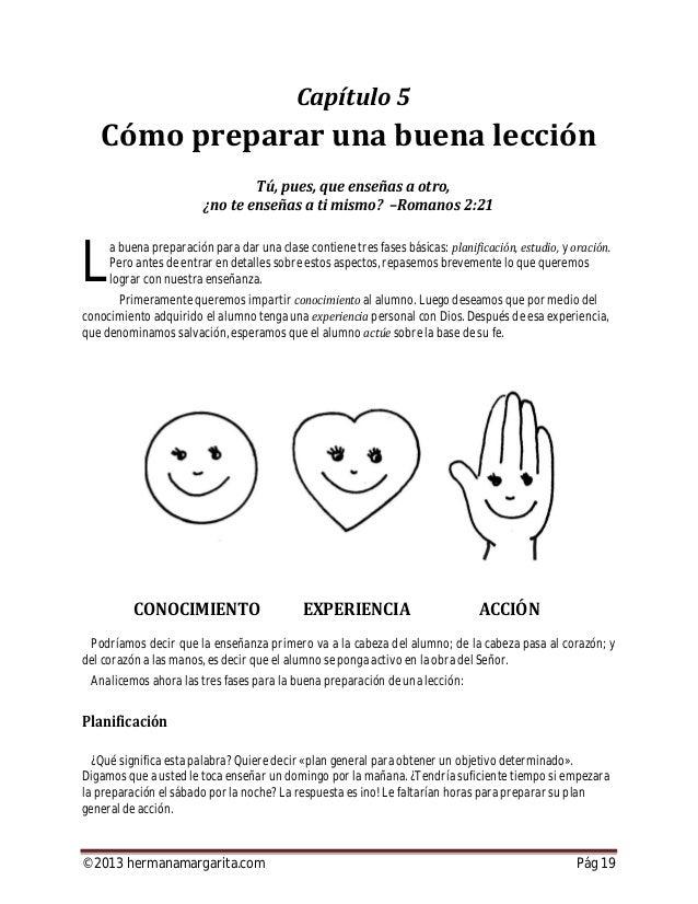 ©2013 hermanamargarita.com Pág 20 Esta exhortación debería hacerse parte vital en la vida de cada maestro, puesto que algo...