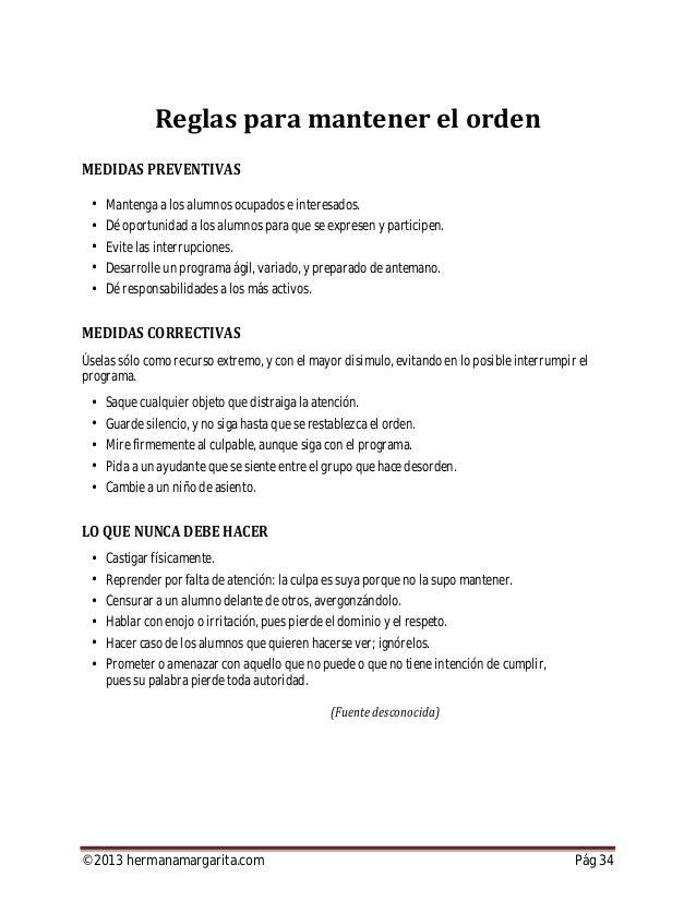©2013 hermanamargarita.com Pág 35 emos visto que los buenos métodos de enseñanza y la concienzuda preparación del maestro ...