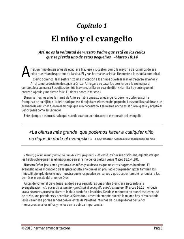 ©2013 hermanamargarita.com Pág 4 En cierta oportunidad, los discípulos reprendieron a los que trajeron a sus niños para qu...