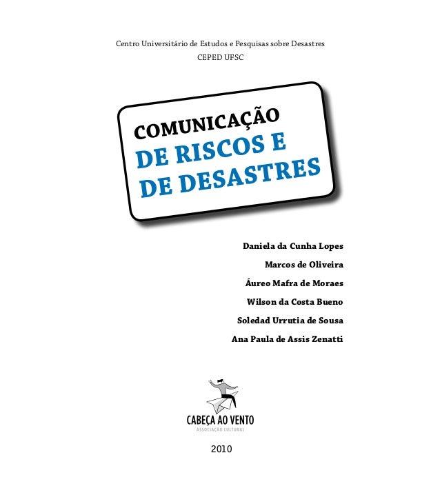 Centro Universitário de Estudos e Pesquisas sobre Desastres                      CEPED UFSC                               ...