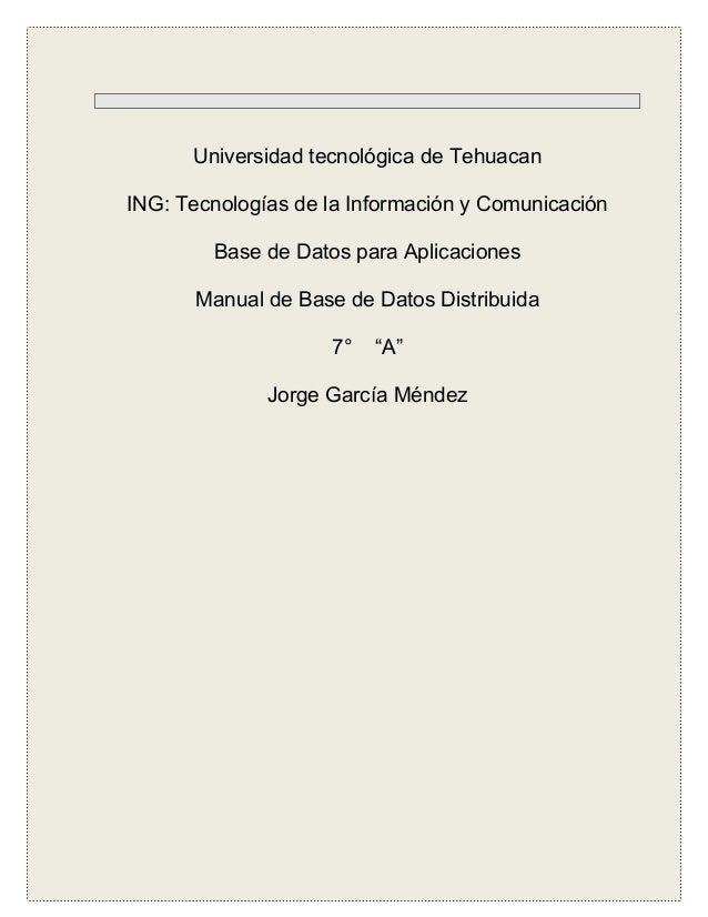 Universidad tecnológica de TehuacanING: Tecnologías de la Información y Comunicación        Base de Datos para Aplicacione...