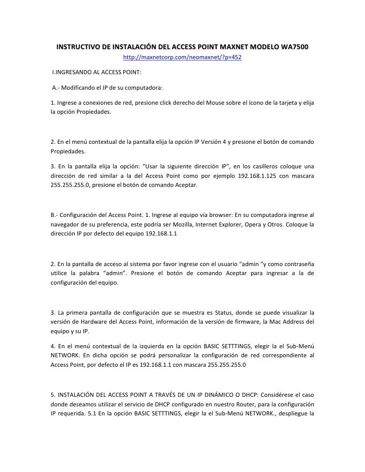 INSTRUCTIVO DE INSTALACIÓN DEL ACCESS POINT MAXNET MODELO WA7500                           http://maxnetcorp.com/neomaxnet...