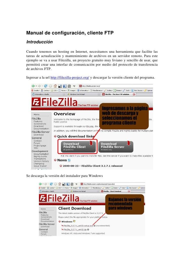 Manual de configuración, cliente FTP Introducción  Cuando tenemos un hosting en Internet, necesitamos una herramienta que ...