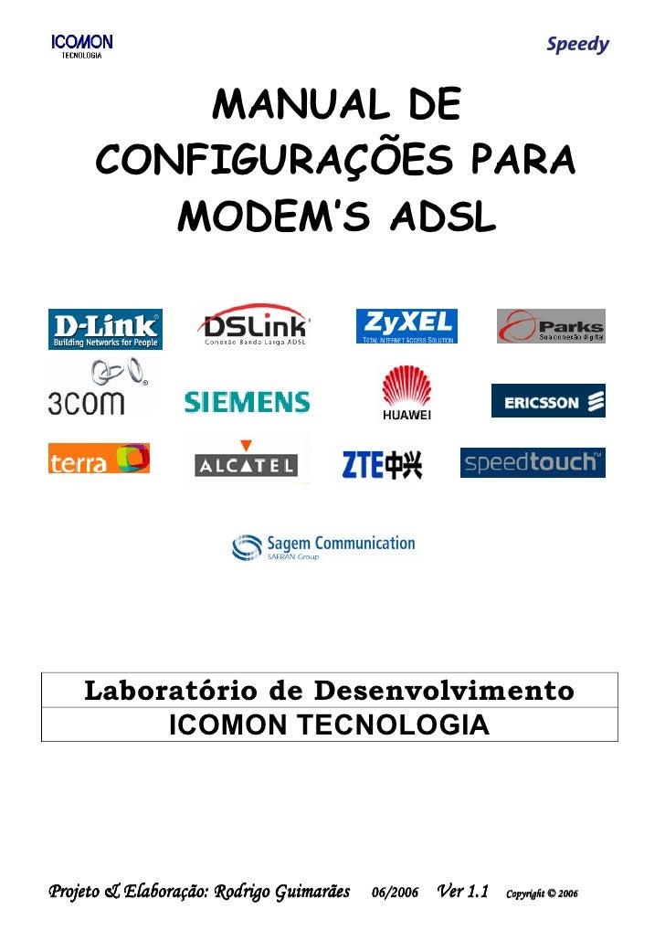 MANUAL DE       CONFIGURAÇÕES PARA          MODEM'S ADSL         Laboratório de Desenvolvimento          ICOMON TECNOLOGIA...