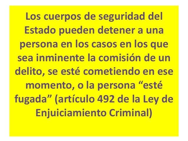 """- En ningún caso puede privarse de libertad a quien sea acusado de """"falta"""", es decir susceptible de ser sancionado con pen..."""