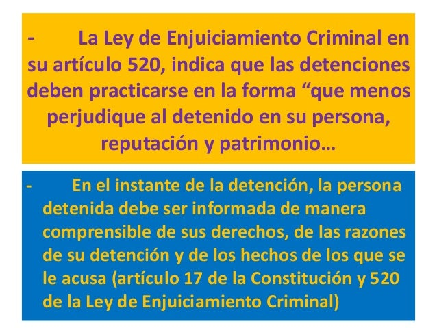 Cualquier otra clase de detención, o privación de libertad, que no guarde relación con las circunstancias que antes se han...