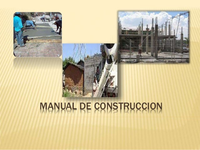Manual de construccion for Manual de construccion