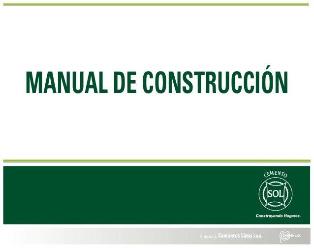 MANUAL DE CONSTRUCCIÓN Un producto de