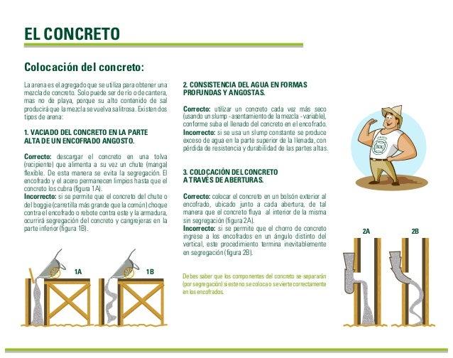 EL CONCRETO La arena es el agregado que se utiliza para obtener una mezcla de concreto. Solo puede ser de río o de cantera...