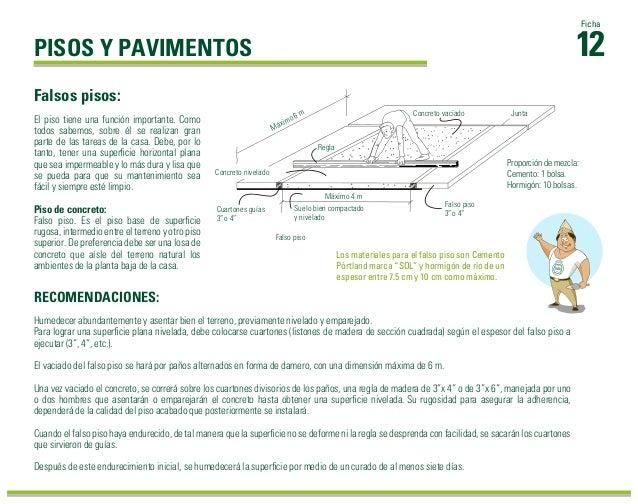 RECOMENDACIONES: 12 Ficha El piso tiene una función importante. Como todos sabemos, sobre él se realizan gran parte de las...