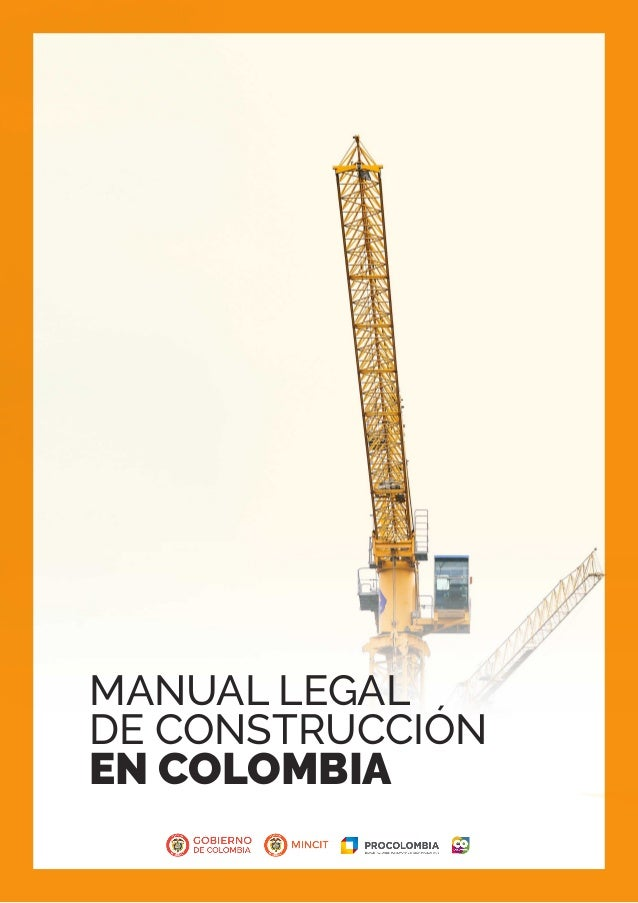 MANUAL LEGAL DE CONSTRUCCIÓN EN COLOMBIA