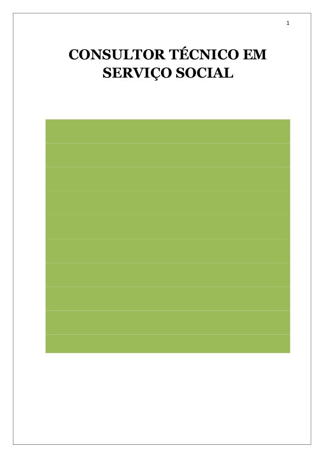 1 CONSULTOR TÉCNICO EM SERVIÇO SOCIAL