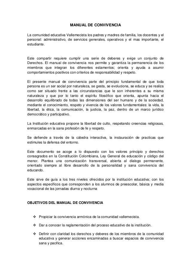 MANUAL DE CONVIVENCIA La comunidad educativa Vallemecista los padres y madres de familia, los docentes y el personal: admi...