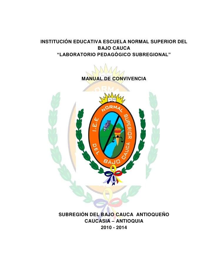 """INSTITUCIÓN EDUCATIVA ESCUELA NORMAL SUPERIOR DEL                    BAJO CAUCA      """"LABORATORIO PEDAGÓGICO SUBREGIONAL"""" ..."""