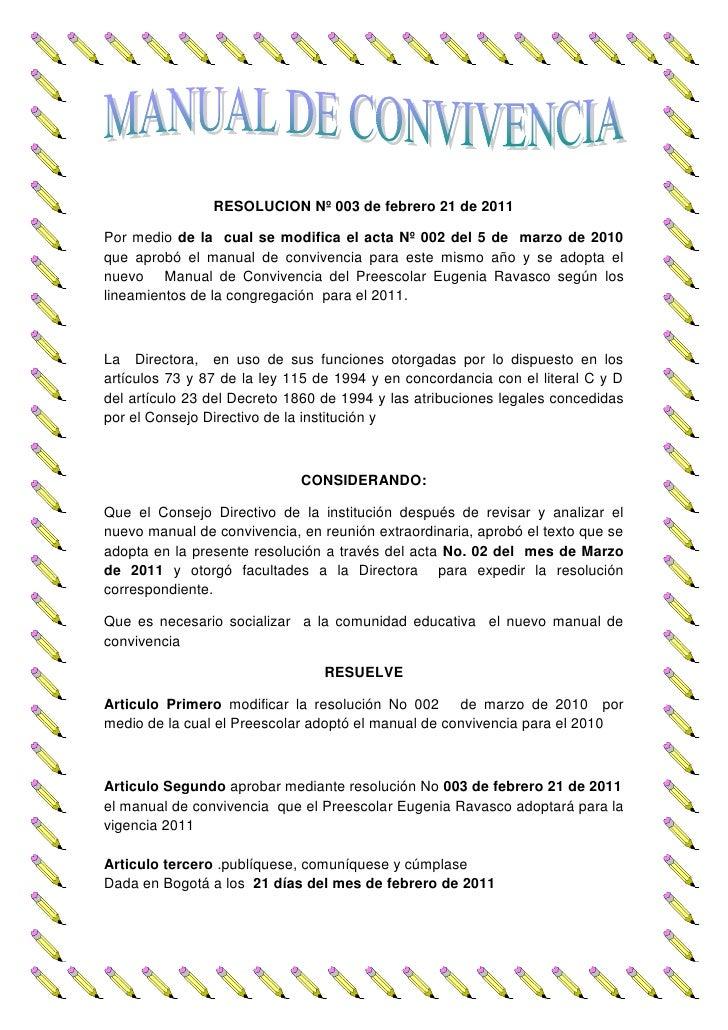 RESOLUCION Nº 003 de febrero 21 de 2011Por medio de la cual se modifica el acta Nº 002 del 5 de marzo de 2010que aprobó el...