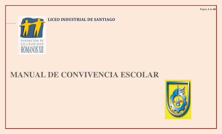LICEO INDUSTRIAL DE SANTIAGO<br />678180-41275<br />MANUAL DE CONVIVENCIA ESCOLAR<br />91662253656965<br />               ...
