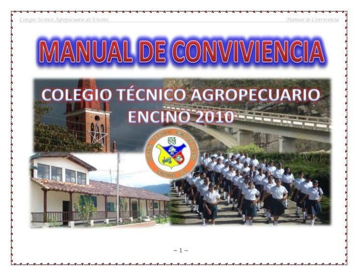 Colegio Técnico Agropecuario de Encino         Manual de Convivencia                                         ~1~