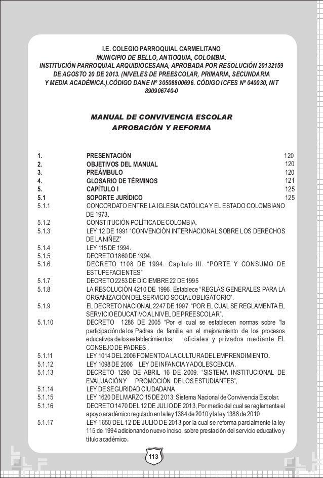 I.E. COLEGIO PARROQUIAL CARMELITANO MUNICIPIO DE BELLO, ANTIOQUIA, COLOMBIA. INSTITUCIÓN PARROQUIAL ARQUIDIOCESANA, APROBA...